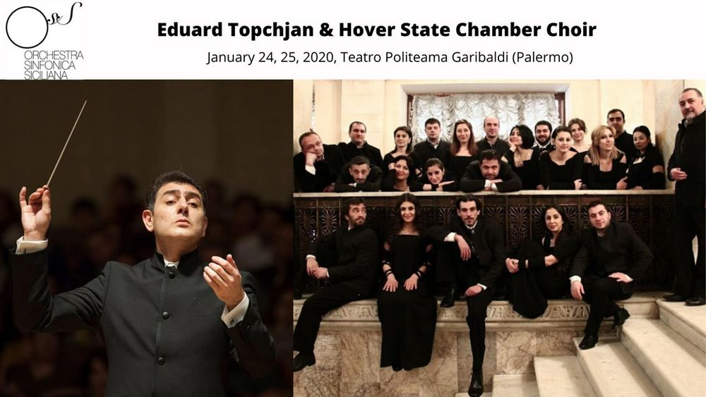 Eduard Topchjan and Hover Choir to perform in Sicily - Armenian National Music (anmmedia.am)
