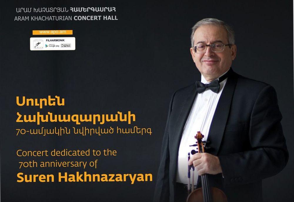 Հոբելյանական համերգ՝ նվիրված Սուրեն Հախնազարյանի 70-ամյակին - Armenian National Music (anmmedia.am)