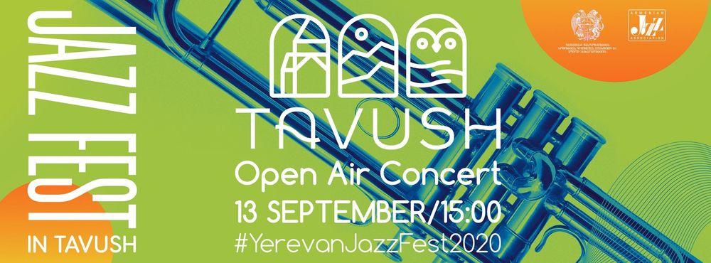 Yerevan Jazz Fest-ը գնում է Տավուշ - Armenian National Music (anmmedia.am)