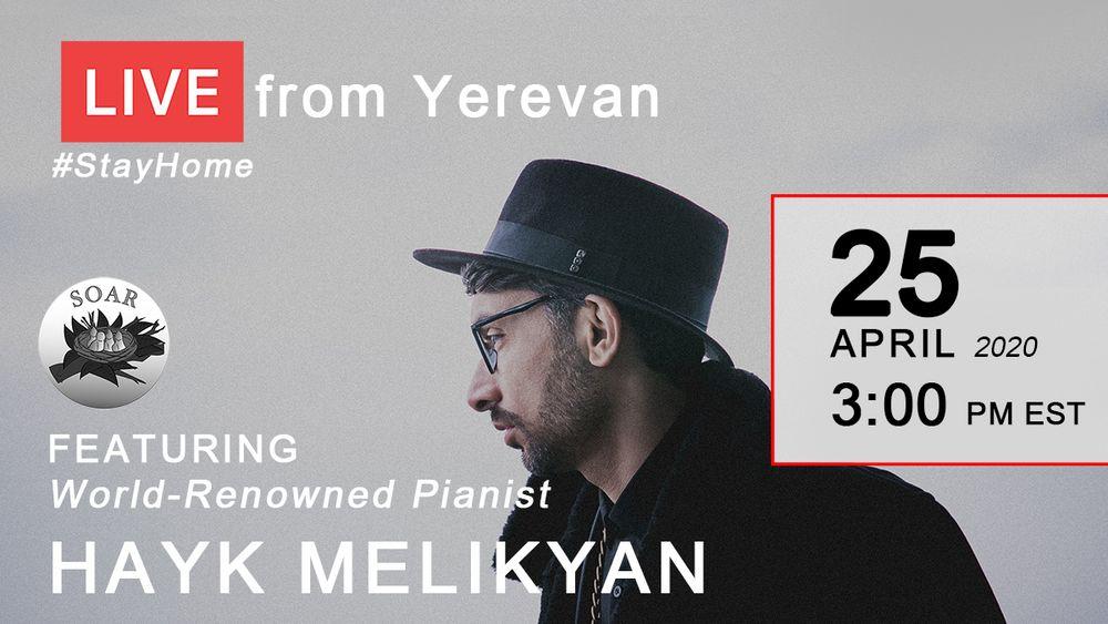 """I missed the Yerevan audience very much"". Hayk Melikyan - Armenian National Music (anmmedia.am)"
