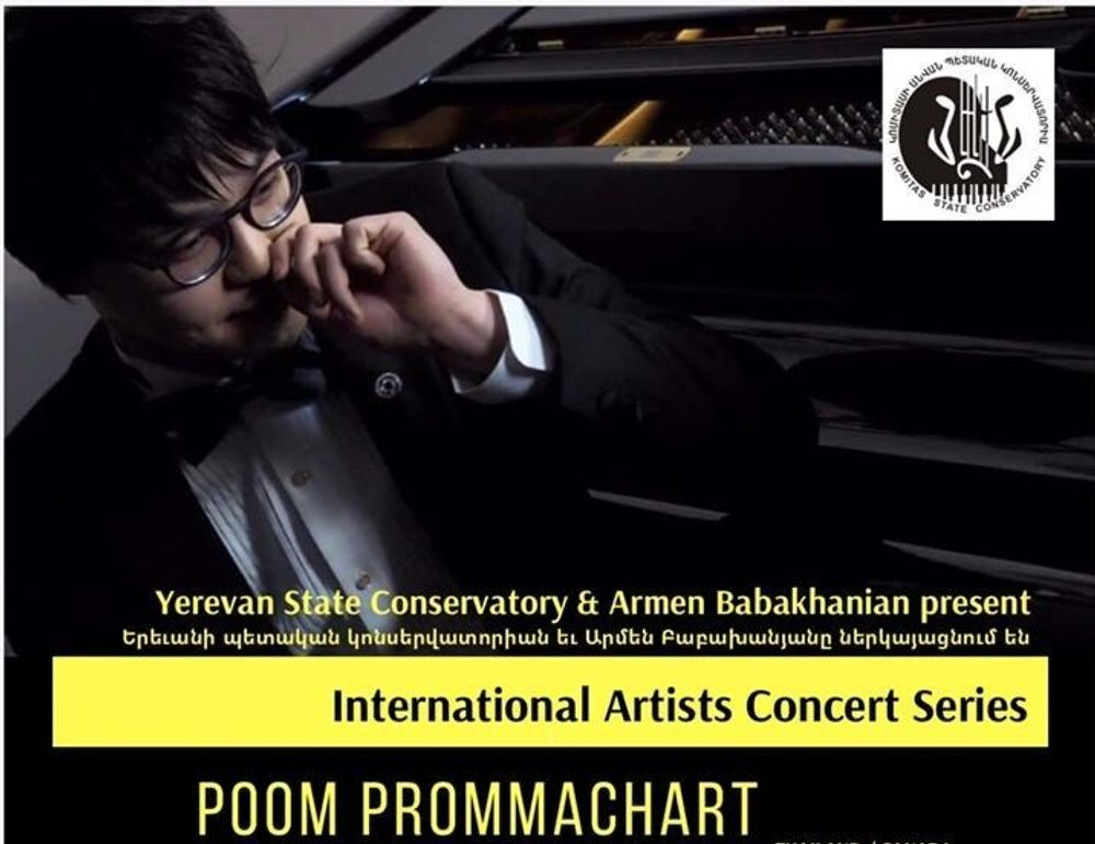 International Artists Concert Series to open with the recital of  Poom Prommachart at Yerevan Conservatory - Armenian National Music (anmmedia.am)